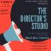 The Directors Studio Poster for 12-12-14-18