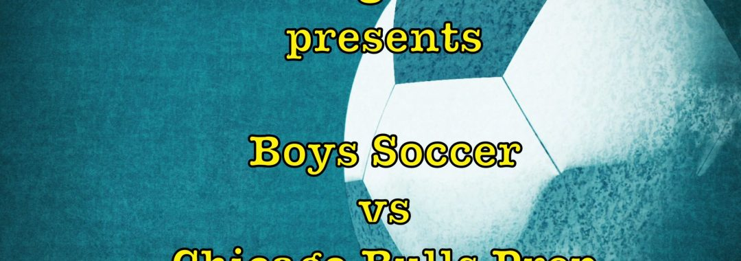 Niles North Varsity Soccer Plays Chicago Bulls Prep on Wed, October 16