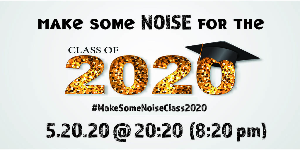 Make Some Noise Graphic for Wk May 18 2020