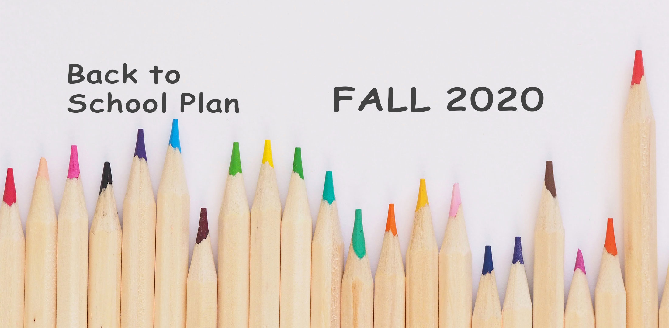 Back to School Plan - Fall 2020